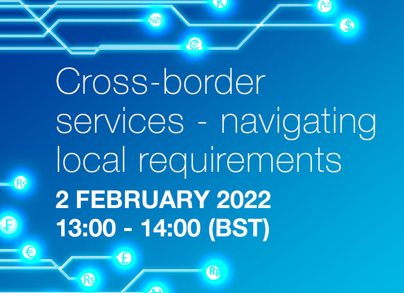 Cross-border services – navigating local requirements - Session 3